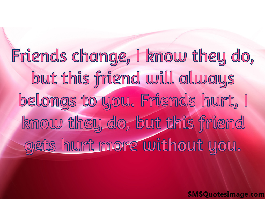 This friend gets hurt more without