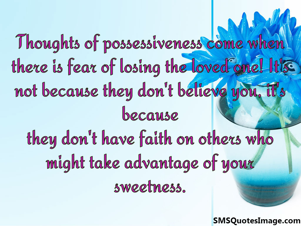 Thoughts of possessiveness