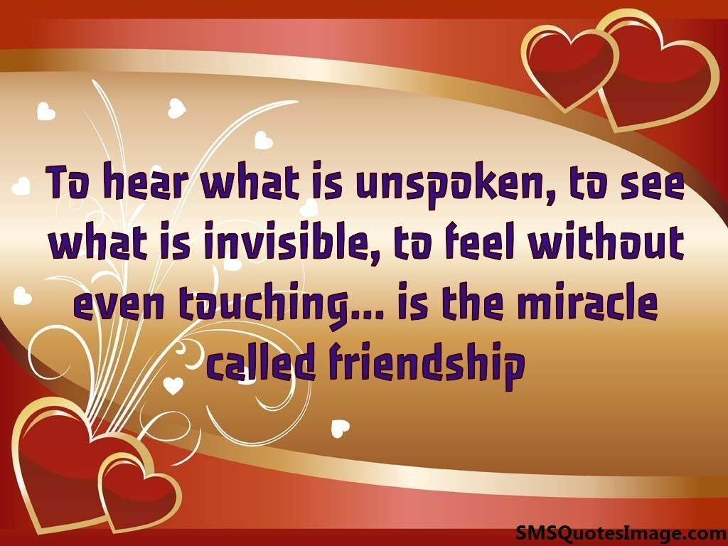To hear what is unspoken