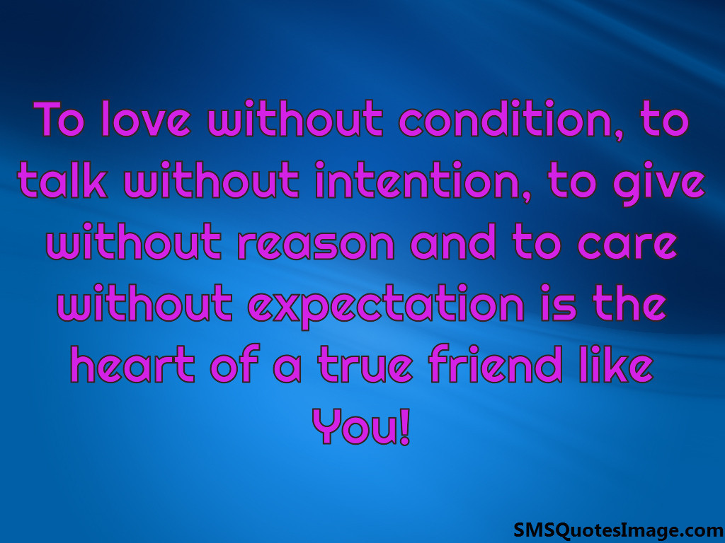 To love without condition