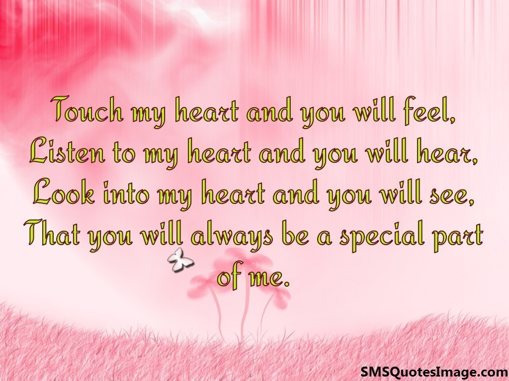 Touch my heart and you will feel