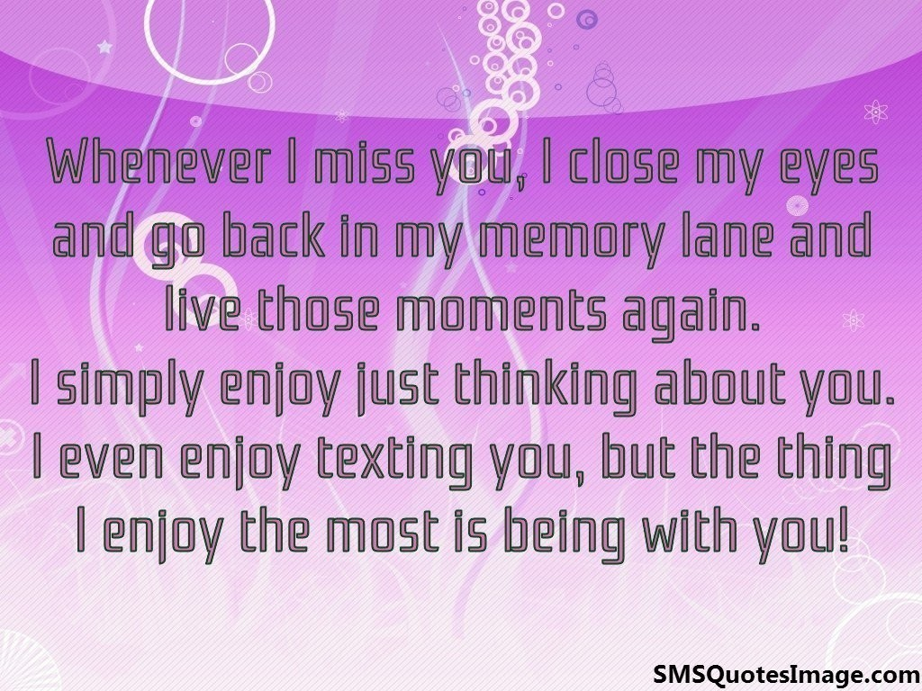 Whenever I miss you