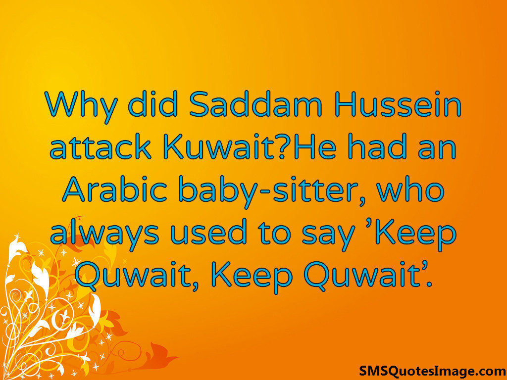 Why did Saddam Hussein attack