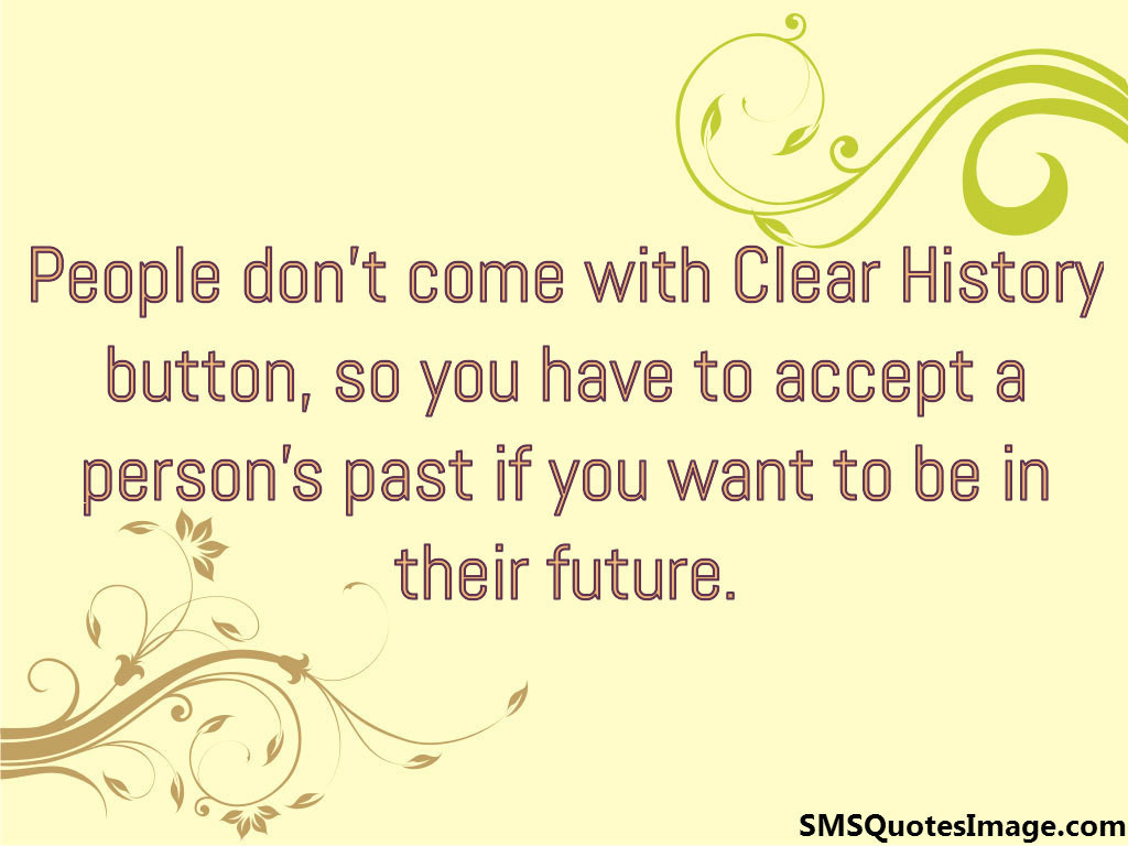 You have to accept a person's past