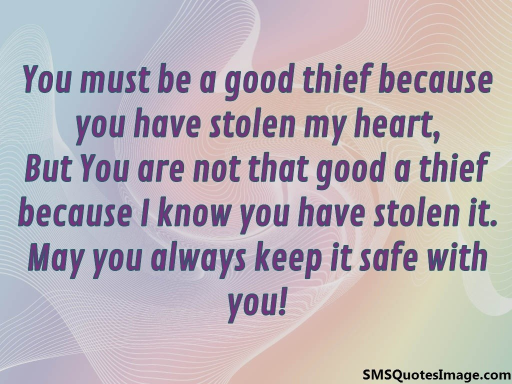 You must be a good thief